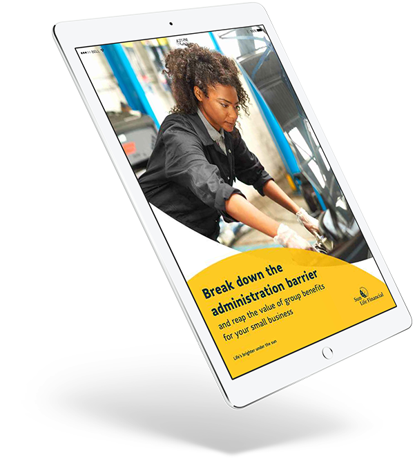 Sun Life Bright Paper: Break down the administration barrier and reap the value of group benefits for your small business